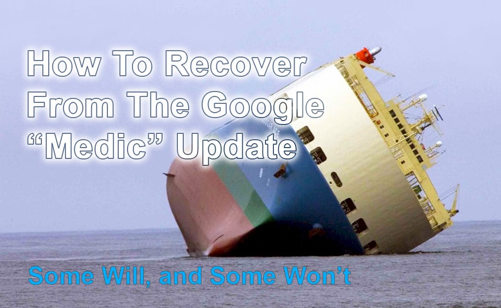 How To Recover From The Google Medic Update